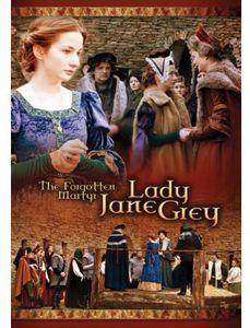 Forgotten Martyr: Lady Jane Grey