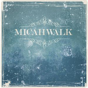 Micah Walk