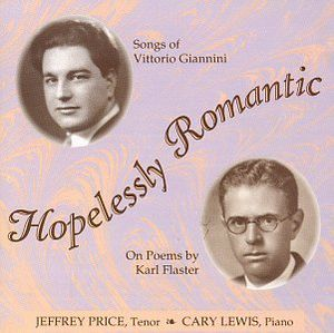 Hopelessly Romantic /  Songs of Vittorio Giannina