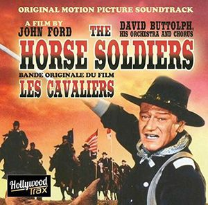The Horse Soldiers (Original Soundtrack) [Import]