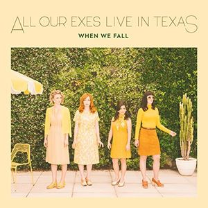 When We Fall [Import] , All Our Exes Live in Texas