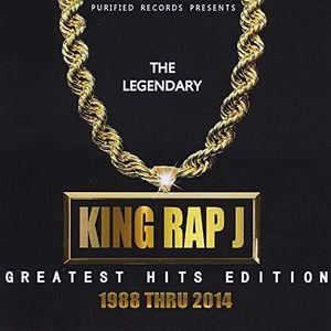 The Legendary King Rap J Greatest Hits Edition