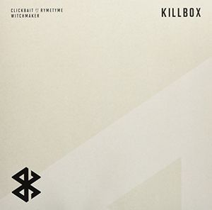 Clickbait /  Witchmaker [Import] , Killbox (Featuring Ryme Tyme)