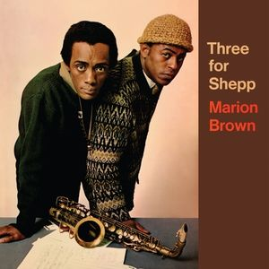 Three For Shepp , Marion Brown