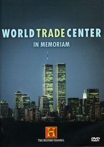 World Trade Center: Modern Marvel 1973-2001