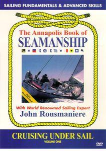 Annapolis Book of Seamanship: Cruising Under Sail