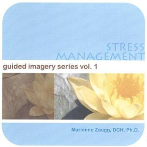 Stress Management-Guided Imagery Series 1