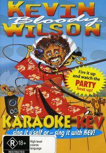 Kevin Bloody Wilson (Karaoke Kev) [Import]