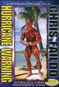 Chris Faildo: Bodybuilding Hurricane Warning