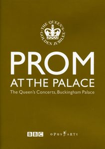 Prom at the Palace: Concert With the Kanawa, Alagna, Gheorghiu