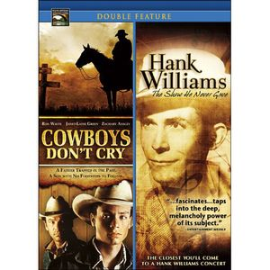 Cowboys Don't Cry /  Hank Williams: The Show He Never Gave