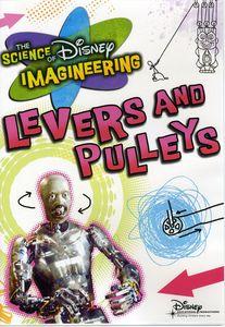 Science of Imagineering: Levers & Pulleys