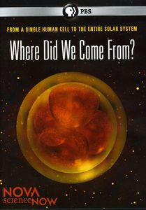 Nova scienceNOW: Where Did They Come From?