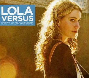 Lola Versus (Original Motion Picture Score