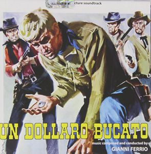 Un Dollaro Bucato (Blood for a Silver Dollar) (Original Soundtrack) [Import]