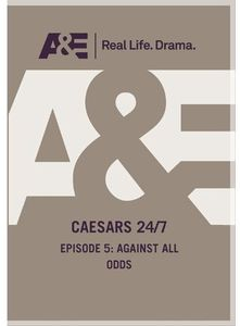 Caesars 24 /  7: Against All Odds