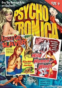 Psychotronica: Volume 4: Jungle Girl and the Slaver /  The Wild Women of Wongo