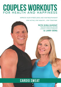 Couples Workouts for Health & Happiness: Cardio Sweat