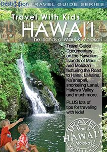 Travel With Kids - Hawaii - Maui & Moloka'i