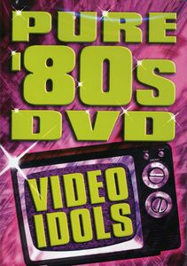 Pure 80's DVD: Video Idols