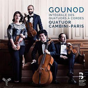 Gounod: Complete String Quartets
