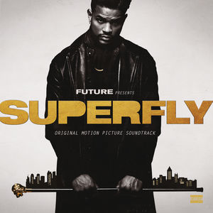 SuperFly (Original Motion Picture Soundtrack) , Future