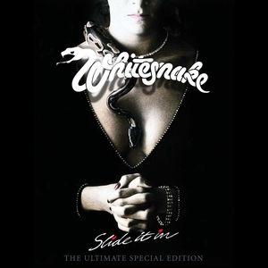 Slide It In: The Ultimate Edition , Whitesnake