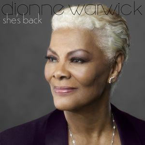 She's Back , Dionne Warwick