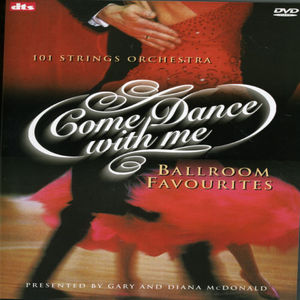 Come Dance with Me: Ballroom Favorourites [Import]