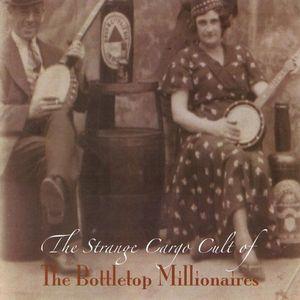 Strange Cargo Cult of the Bottletop Millionaires