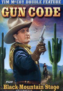 Gun Code /  Black Mountain Stage