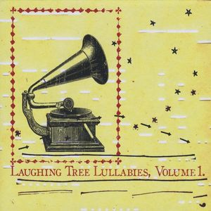 Laughing Tree Lullabies 1