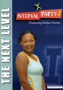 Interval Party 2: The Next Level Workout