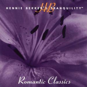 Hennie Bekker's Tranquility - Romantic Classics