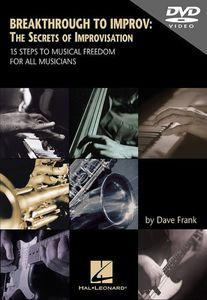 Breakthrough to Improv: The Secrets of Improvisation
