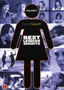 Fest Selects: Best Lesbian Shorts: Volume 1