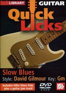 Quick Licks: David Gilmour Slow Blues - Key: GM