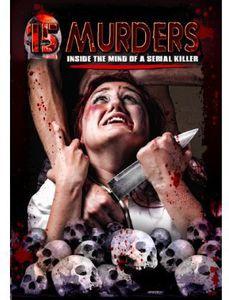 15 Murders: Inside the Mind Ofa Serial Killer