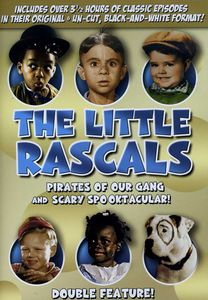 The Little Rascals: The Pirates of Our Gang /  Scary Spooktacular!