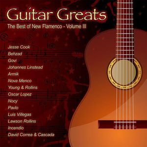 Guitar Greats: The Best Of New Flamenco - Volume 3
