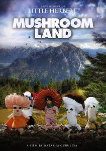 Adventures of Little Herbert in Mushroomland