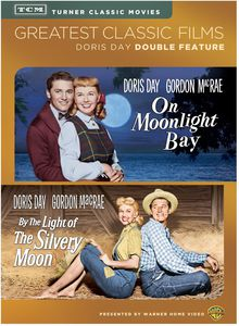 TCM Greatest Classic Films Double Feature: Doris Day (On Moonlight Bay /  By the Light of the Silvery Moon)