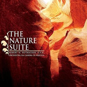 Robert M. Hutmacher O.F.M.: The Nature Suite