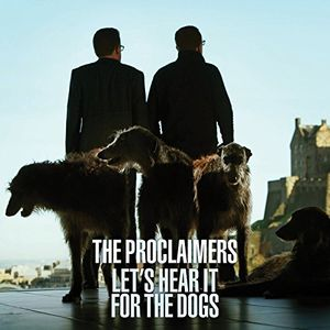 Let's Hear It for the Dogs [Import] , The Proclaimers