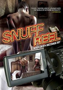 Snuff Reel: When Death Becomes Art
