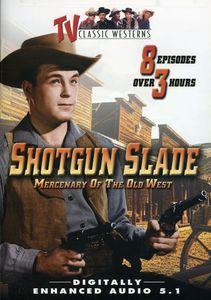 Shotgun Slade: Volume 1