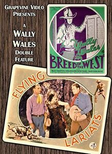 Breed of the West (1930) - Flying Lariats (1931)