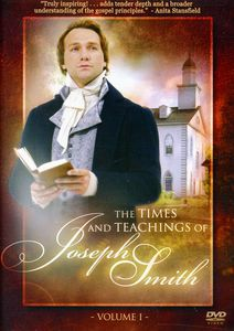 Times & Teachings of Joseph Smith