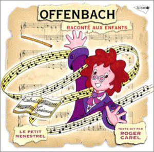 Offenbach: Raconte Aux Enfants