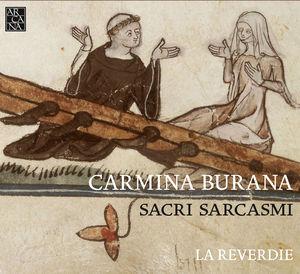 Carmina Burana Sacri Sarcasmi